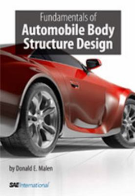cover of the book Fundamentals of Automobile Body Structure Design