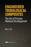 Engineered tribological composites [electronic resource] : the art of friction material development