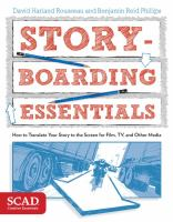Storyboarding essentials : how to translate your story to the screen for film, TV, and other media