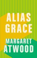 Book cover: Alias Grace