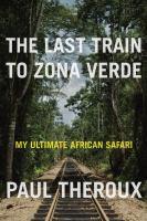 Last Train to Zona Verde