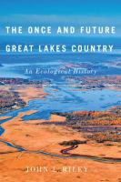 book cover image The Once and Future Great Lakes Country