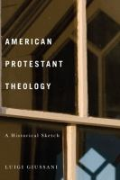 American Protestant theology [electronic resource] : a historical sketch