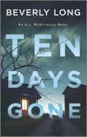 Title: Ten days gone. Author:Long, Beverly