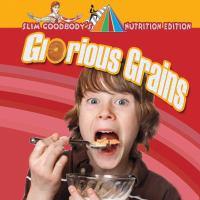 Glorious Grains