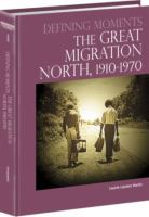 The Great Migration North, 1910-1970