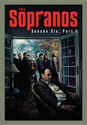 The Sopranos. Season six, Part I [videorecording]