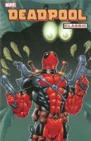 Deadpool Classic: [Vol. 3]