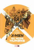 X-Men. No more humans