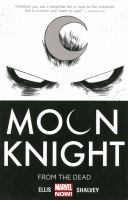 Moon knight. [Vol. 1], From the dead