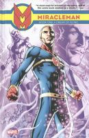 Miracleman. Book one, A dream of flying