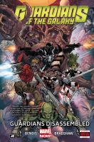 Guardians of the galaxy. Vol. 3, Guardians disassembled