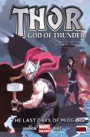 Thor, God of thunder. Vol. 4, The last days of Midgard