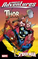 Thor and Spider-Man.