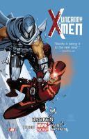 UNCANNY X-MEN, VOL. 2. BROKEN (MARVEL NOW)