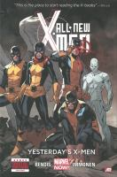 All-new X-Men. Yesterday's X-Men