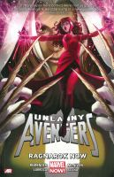 Uncanny Avengers. Vol. 3, Ragnarok now