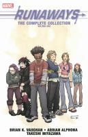 Runaways: The Complete Collection. Volume One