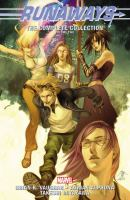 Runaways: The Complete Collection. Volume Two
