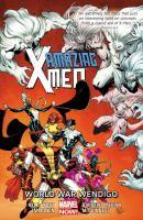 Amazing X-Men. Vol. 2 : World War Wendigo