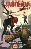 Superior Spider-Man team up : superior six