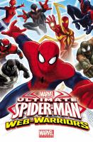 Cover of the book Marvel ultimate Spider-man web warriors.