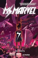 Ms. Marvel: [Vol. 4, Last Days]