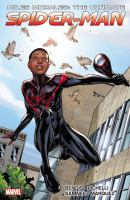 Miles Morales: the ultimate Spider-Man. Ultimate collection, Book 1