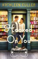 Title: Hooked on you Author:Fuller, Kathleen