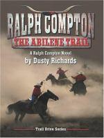 The Abilene Trail: A Ralph Compton Novel