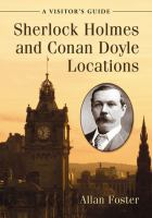 Sherlock Holmes and Conan Doyle locations : a visitor's guide