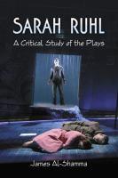 Sarah Ruhl : a critical study of the plays