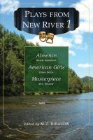 Plays from New River. 1 : Absence