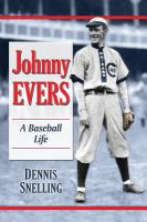 Johnny Evers : a baseball life