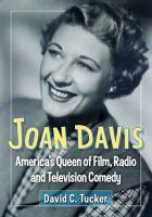 Joan Davis : America's queen of film, radio and television comedy