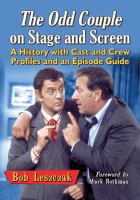 The Odd couple on stage and screen : a history with cast and crew profiles and an episode guide
