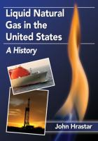 Liquid natural gas in the United States : a history