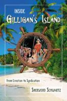 Inside Gilligan's island [electronic resource] : from creation to syndication