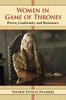 Women in Game of thrones : power, conformity and resistance