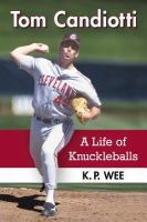 Tom Candiotti : a life of knuckleballs