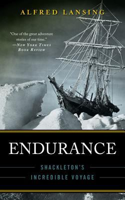 Cover Image for Endurance: Shackleton's Incredible Voyage by Alfred Lansing