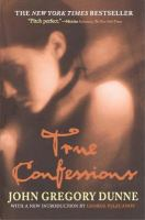 True confessions [electronic resource] : a novel