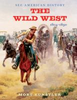The wild west : 1804-1890