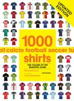 1000 football shirts : the colours of the beautiful game