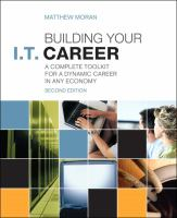Building your I.T. career : a complete toolkit for a dynamic career in any economy