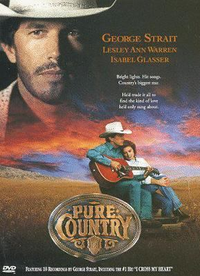 Pure country [videorecording]