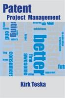 Patent project management [electronic resource]