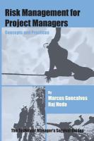 Risk management for project managers [electronic resource] : concepts and practices