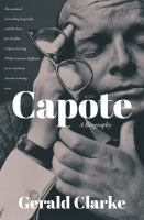Capote [electronic resource] : a biography