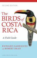 The birds of Costa Rica : a field guide
